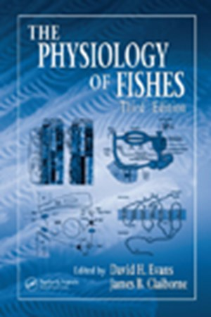 The Physiology of Fishes (3rd Edit)